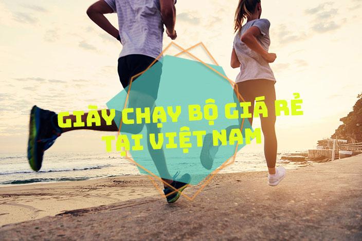 Giày chạy bộ giá rẻ tại Việt Nam