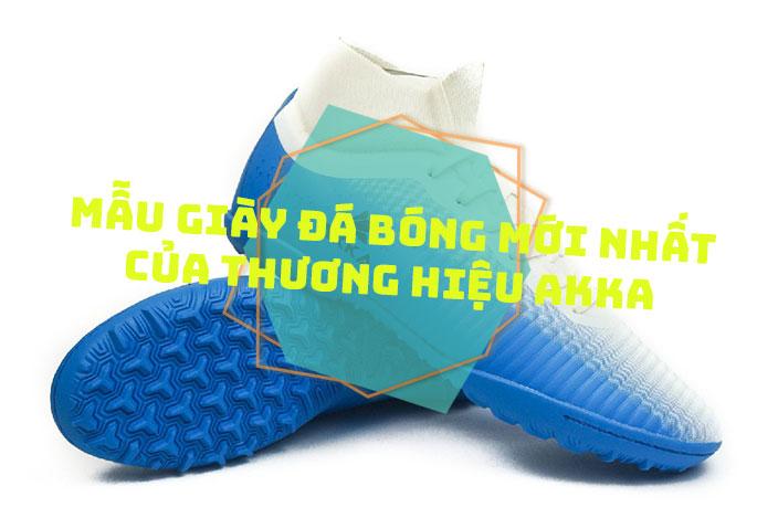 Mẫu giày đá bóng mới nhất của thương hiệu AKKA sắp lên kệ của Yousport.vn