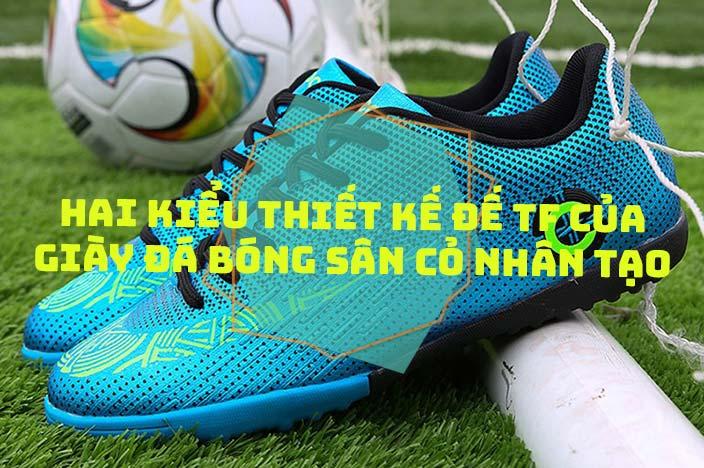 Hai kiểu thiết kế đế TF của giày đá bóng sân cỏ nhân tạo