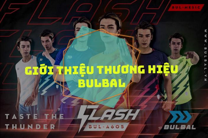 Giới thiệu về thương hiệu Bulbal