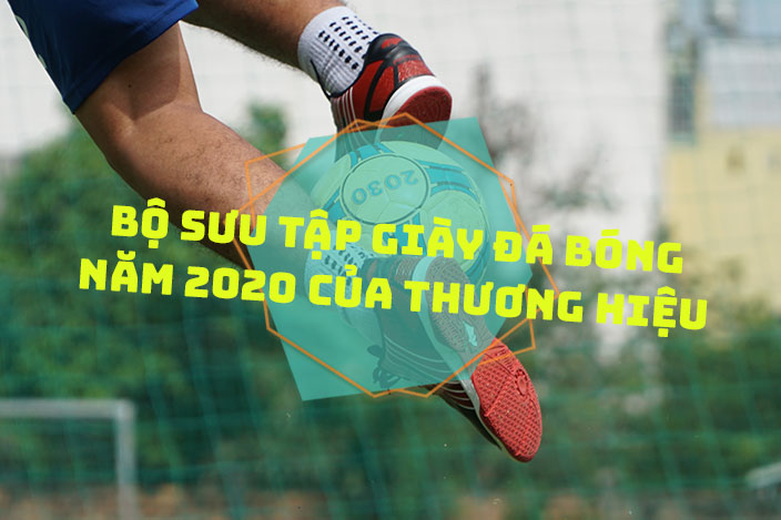 Bộ sưu tập giày đá bóng năm 2020 của thương hiệu Pan