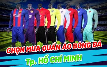 Mua quần áo bóng đá đẹp tại TPHCM
