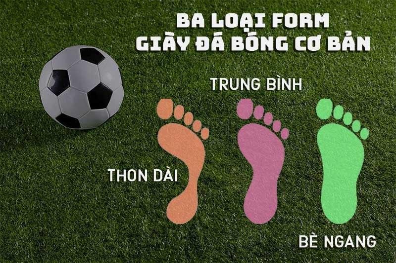 các loại form giày bóng đá