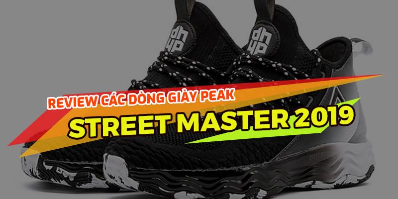 Đánh giá chi tiết giày bóng rổ Peak - Street Master 2019